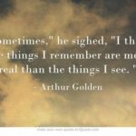 Arthur Golden Quotes Pinterest