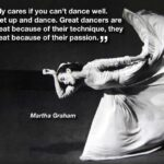 Ballet Quotes By Famous Dancers Pinterest