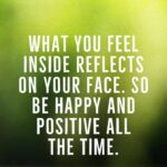 Be Positive Be Happy Quotes