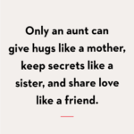 Beautiful Aunty Quotes