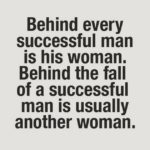 Behind Every Successful Man Is A Strong Woman Quote Tumblr