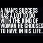 Behind Every Successful Man Quote