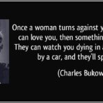 Bukowski Women Quotes Pinterest