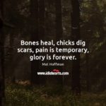 Chicks Dig Scars Quote Pinterest