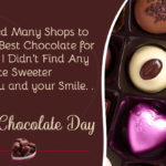 Chocolate Day Message For Best Friend