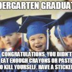 Congratulations Quotes For Kindergarten Graduation Tumblr