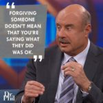 Dr Phil Famous Quotes Tumblr