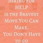 Famous Quotes About Asking For Help Pinterest