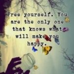 Free Yourself Quotes Pinterest