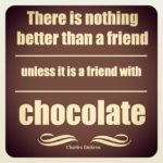 Friends And Chocolate Quotes Facebook