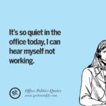Fun Quotes For The Office Pinterest