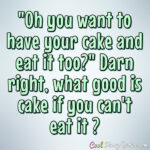 Funny Cake Quotes