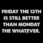 Funny Friday The 13th Quotes Facebook