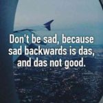 Funny Positive Sayings Pinterest