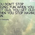Funny Quotes About Having Fun Tumblr