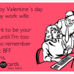 Funny Valentines Day Quotes For Work Facebook