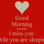 Good Morning Miss You Message