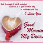 Good Morning My Dear Quotes