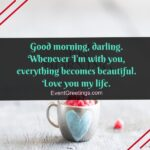 Good Morning My Everything Quotes