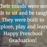 Graduation Quotes For Kindergarten From Parents