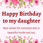 Happy Birthday Beautiful Daughter Tumblr