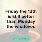 Happy Friday The 13th Funny Quotes Pinterest