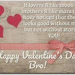 Happy Valentines Day Brother