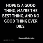 Hope Is A Good Thing Shawshank Redemption Facebook