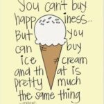 Ice Cream And Friends Quotes