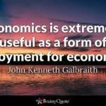 John Kenneth Galbraith Quotes Twitter