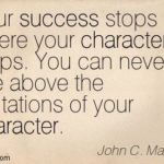 John Maxwell Quotes On Character Pinterest