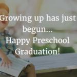 Kindergarten Graduation Quotes From Parents Facebook