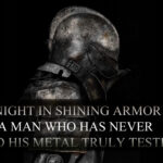 Knight In Shining Armor Quotes Pinterest