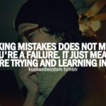 Learning From Mistakes Quotes Tumblr