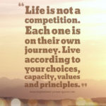 Life Is Not A Competition Quotes Tumblr