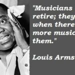 Louis Armstrong Famous Quotes Tumblr