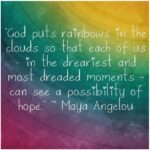 Maya Angelou Be A Rainbow Quote Twitter