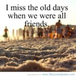 Missing My Friends Quotes