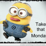 Monday Minion Quotes Pinterest