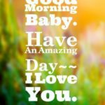 Morning Baby Quotes Tumblr