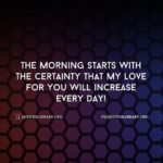 My Morning Starts With You Quotes