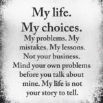My Life My Choice Quotes Facebook