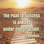 On The Road To Success Quotes