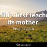 Parents Are The First Teachers Quote