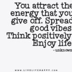 Quotes About Attracting Positive Energy Twitter