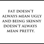Quotes About Being Skinny And Beautiful Pinterest