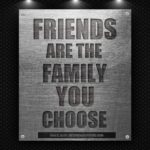 Quotes About Friends That Are Family Twitter