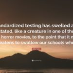 Quotes About Standardized Testing Twitter