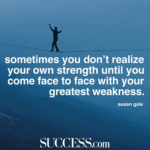 Quotes About Weakness And Strength