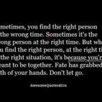 Right Love At The Wrong Time Quotes Facebook